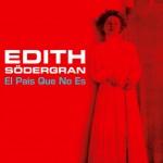 """""""El paìs no que es"""" - Edith Södergran"""