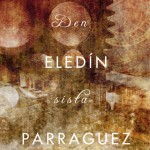 """Den sista himlen"" - Amante Eledin Parraguez"